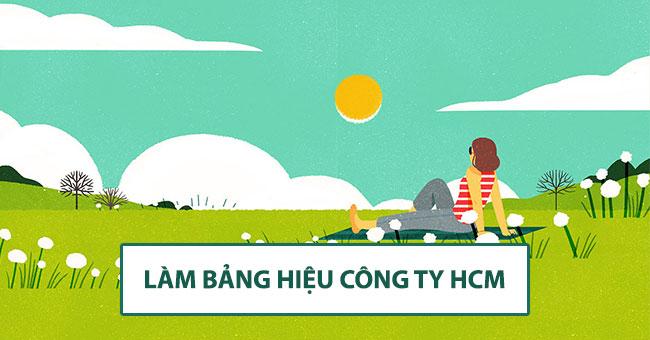 Đơn vị chuyên làm bảng hiệu công ty bền, rẻ HCM