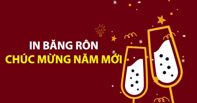 Dịch vụ in băng rôn chúc mừng năm mới đẹp và ý nghĩa