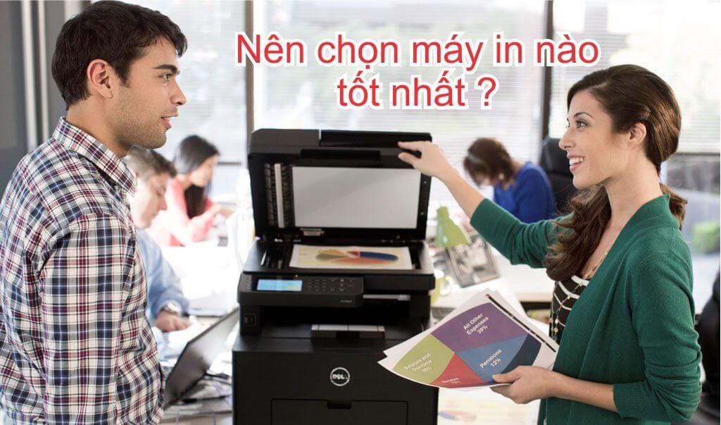 Việc lựa chọn máy in tốt là giải pháp lâu dài cho những ai làm văn phòng